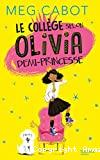 Le collège selon Olivia demi-princesse