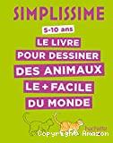 Le livre pour dessiner des animaux le + facile du monde