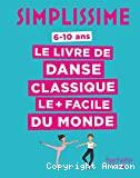 Le livre de danse classique le + facile du monde