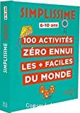 100 activités zéro ennui les + faciles du monde