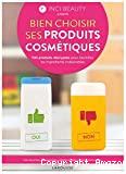 Bien choisir ses produits cosmétiques