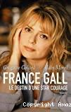 France Gall le destin d'une star courage