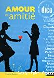 Amour et Amitié, le dico