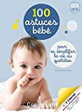100 astuces bébé