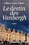Destin des Vanbergh (Le)