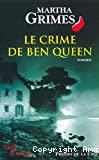 Le crime de Ben Queen