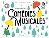 Je découvre les comédies musicales