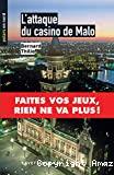 L' attaque du casino de Malo