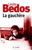 Gauchère (La)