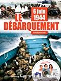 6 Juin 1944, le débarquement