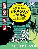 Opération dragon jaune