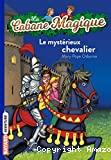 Le mystérieux chevalier