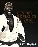 les 100 exploits de 2016