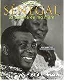 Sénégal la cuisine de ma mère