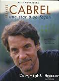 Francis Cabrel une star à sa façon