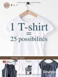 Un (1) T- shirt 25 possibiltés