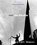 Voir De Gaulle