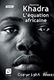 L'Equation africaine