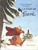 Noël de Fenouil (Le)