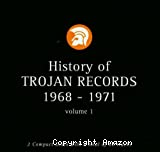 History of Trojan Records 1968-1971 vol. 1