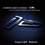 Shaken and stirred