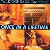 Once in the lifetime