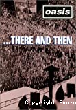 There and then live 1995-1996