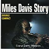Miles Davis story