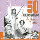 Cinquante sublimes chanteuses de jazz vol. 1