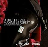 Plutôt guitare