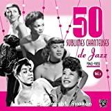 Cinquante sublimes chanteuses de jazz vol. 2
