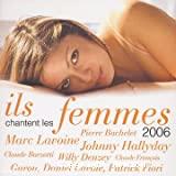 Ils chantent les femmes 2006