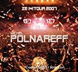 Ze re tour 2007