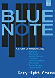 Blue Note : a story of modern jazz