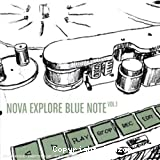 Nova explore Blue Note vol.1