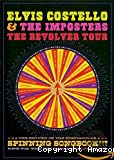 Elvis Costello & The imposters. The revolver tour