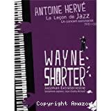 Wayne Shorter, jazzman extra-terrestre