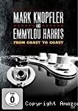 Mark Knopfler and Emmylou Harris, From coast to coast