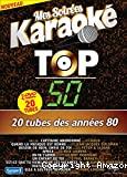 Mes soirées karaoké, Top 50