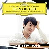 Concerto pour piano n°1 ; Ballades