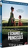 L' Echange des princesses
