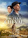 L' Incroyable histoire du facteur Cheval