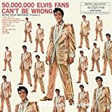 50 000 000 Elvis fans can't be wrong