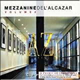 Mezzanine de l'Alcazar volume 2