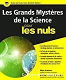 Les grands mystères de la science