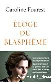 Éloge du blasphème