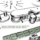 Nova explore Blue Note vol.1