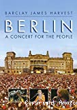 Barclay james harvest, Berlin a concert for the people