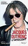 Jacques Dutronc l'insolent