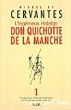 L' Ingénieux Hidalgo Don Quichotte De La Manche